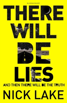 There Will be Lies, Paperback Book