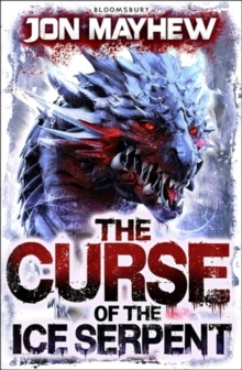 The Curse of the Ice Serpent, Paperback / softback Book