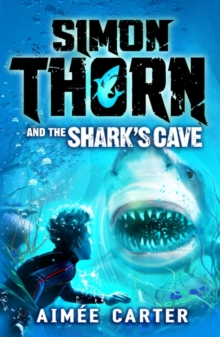 Simon Thorn and the Shark's Cave, Paperback Book