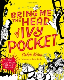 Bring Me the Head of Ivy Pocket, Paperback / softback Book