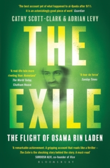 The Exile : The Flight of Osama bin Laden, Paperback Book