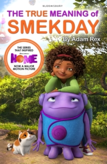 The True Meaning of Smekday - Film Tie-in to Home, the Major Animation, Paperback Book