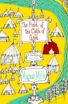 The Field of the Cloth of Gold, Paperback Book