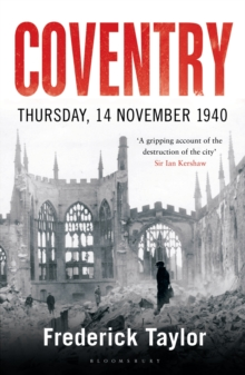 Coventry : Thursday, 14 November 1940, Paperback Book