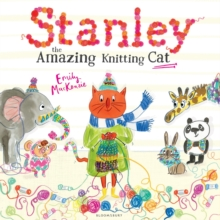 Stanley the Amazing Knitting Cat, Hardback Book