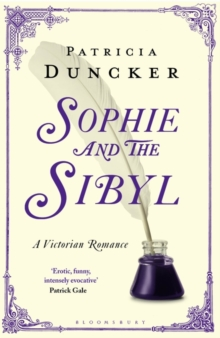 Sophie and the Sibyl : A Victorian Romance, Paperback / softback Book