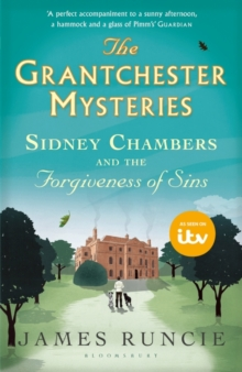 Sidney Chambers and The Forgiveness of Sins : Grantchester Mysteries 2, Paperback / softback Book