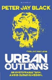 Urban Outlaws, Paperback Book