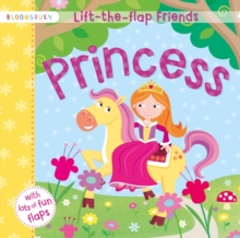 Lift-the-Flap Friends Princess, Board book Book