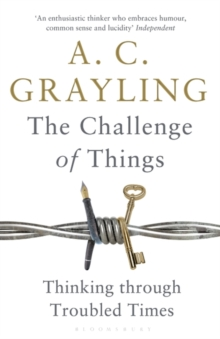 The Challenge of Things : Thinking Through Troubled Times, Paperback / softback Book