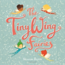 The TinyWing Fairies, Hardback Book