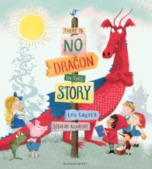 There Is No Dragon In This Story, Paperback Book