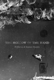 The Hollow of the Hand, Hardback Book