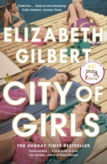 City of Girls : The Sunday Times Bestseller, EPUB eBook