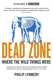 Dead Zone : Where the Wild Things Were, Paperback Book