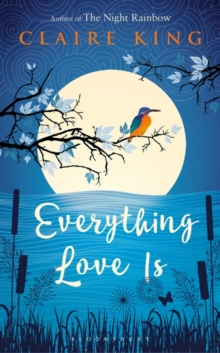 Everything Love is, Hardback Book