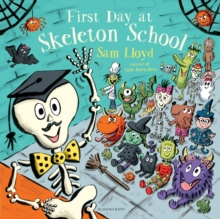 First Day at Skeleton School, Paperback Book