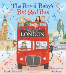 The Royal Baby's Big Red Bus Tour of London, Paperback / softback Book