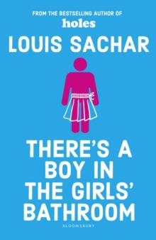 There's a Boy in the Girls' Bathroom, Paperback Book