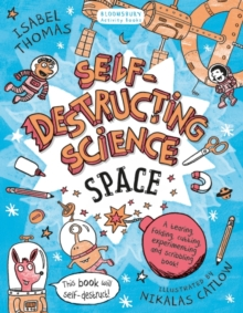 Self-Destructing Science: Space, Paperback Book