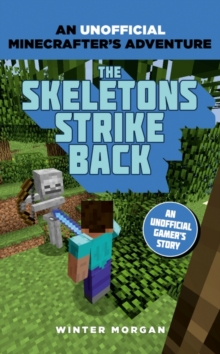 Minecrafters: The Skeletons Strike Back, Paperback Book