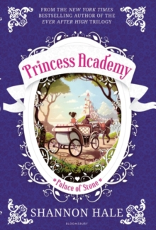 Princess Academy: Palace of Stone : New Edition, Paperback Book