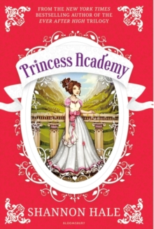 Princess Academy : New Edition, Paperback Book