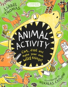 Animal Activity : Cut, fold and make your own wild things!, Paperback Book