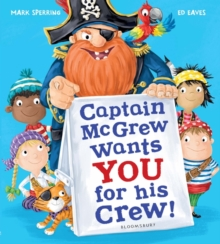 Captain McGrew Wants You for his Crew!, Paperback / softback Book