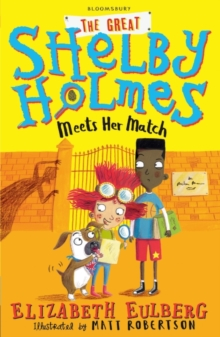 The Great Shelby Holmes Meets Her Match, Paperback Book