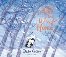 All the Way Home, Hardback Book