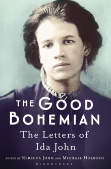 The Good Bohemian : The Letters of Ida John, Paperback Book