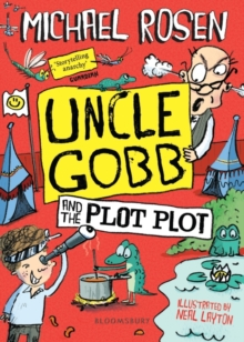 Uncle Gobb and the Plot Plot, Hardback Book