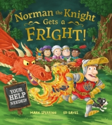 Norman the Knight Gets a Fright, Paperback Book