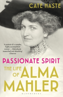 Passionate Spirit : The Life of Alma Mahler, EPUB eBook