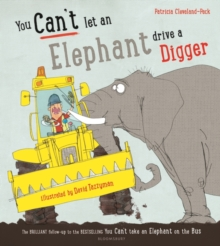 You Can't Let an Elephant Drive a Digger, Hardback Book