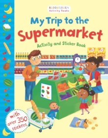 My Trip to the Supermarket Activity and Sticker Book, Paperback Book
