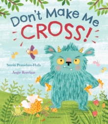 Don't Make Me Cross!, Hardback Book