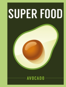 Super Food: Avocado, EPUB eBook