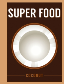 Super Food: Coconut, EPUB eBook