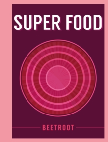 Super Food: Beetroot, EPUB eBook