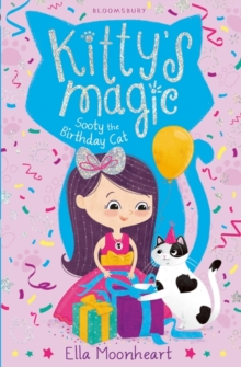 Kitty's Magic 6 : Sooty the Birthday Cat, Paperback Book