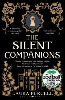 The Silent Companions : A ghost story, Paperback Book