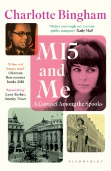 MI5 and Me : A Coronet Among the Spooks, Paperback / softback Book