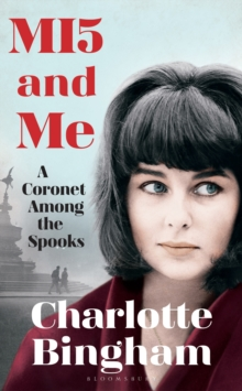 MI5 and Me : A Coronet Among the Spooks, Hardback Book