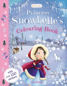 Princess Snowbelle's Colouring Book, Paperback Book