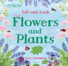 Kew: Lift and Look Flowers and Plants, Board book Book