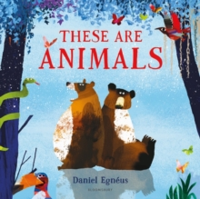 These are Animals, Hardback Book