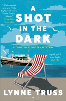 A Shot in the Dark : A Constable Twitten Mystery 1, Paperback / softback Book