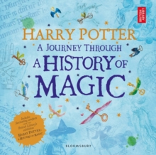 Harry Potter - A Journey Through A History of Magic, Paperback / softback Book